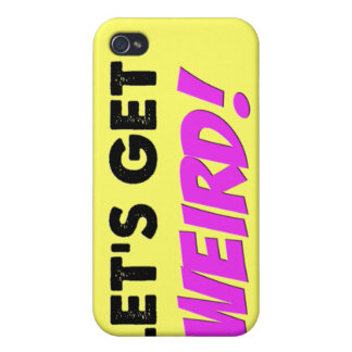Let's Get Weird Funny s iPhone 4 Covers