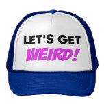 Let's Get Weird Hat
