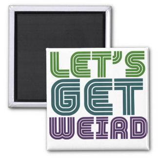 Let's get weird fridge magnets