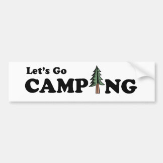 Let's Go Camping Pine Tree Bumper Sticker