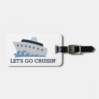 Let's Go Cruisin Cartoon Cruise Ship Luggage Tag