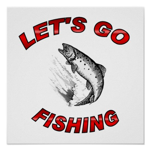 Lets go fishing poster zazzle for Lets go fishing