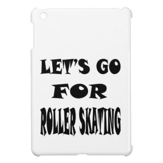 Let's Go For ROLLER SKATING. iPad Mini Cover