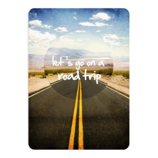 Let's go on a road trip 13 cm x 18 cm invitation card