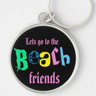 lets go to the beach friends key ring