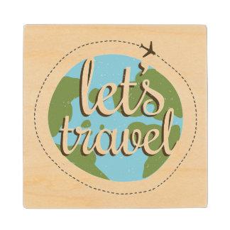 Lets Go Travel Wood Coaster