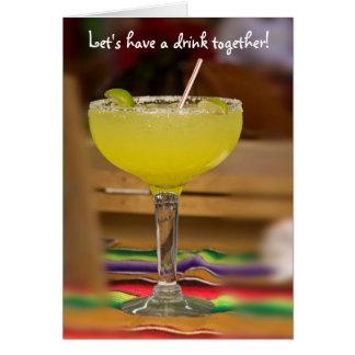 Let's have a drink together! card
