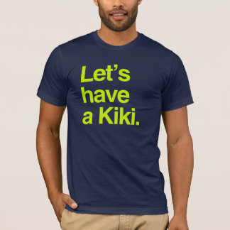 Let's have a kiki (neon) T-Shirt