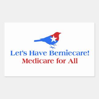 Let's Have Berniecare - Medicare For All Rectangular Sticker