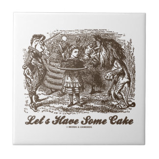 Let's Have Some Cake (Alice Unicorn Lion) Ceramic Tile