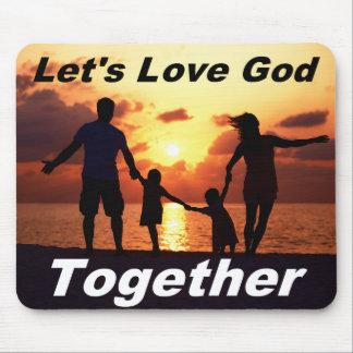 Let's Love God Mouse Pad