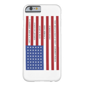 Let's Make America Great Again!  Americana  MAGA Barely There iPhone 6 Case