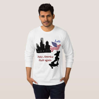 Lets make America skate again T-Shirt