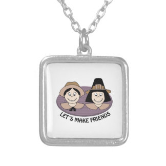 Lets Make Friends Custom Necklace