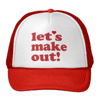 Let's Make Out Hat