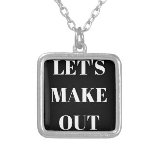 Let's Make Out Humor Text Illustration Design Square Pendant Necklace