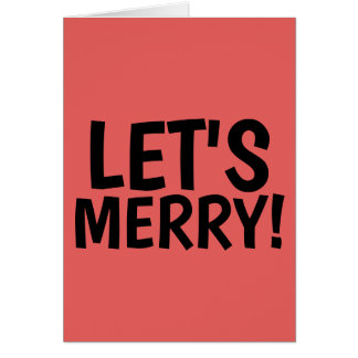 LET'S MERRY! Funny Christmas Cards
