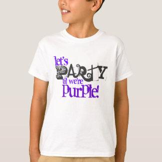 Let's Party Til We're Purple Kids T-Shirts