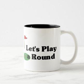 Let's Play a Round Coffee Mug