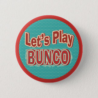 Let's Play Bunco 6 Cm Round Badge