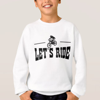 Let's Ride MTB Sweatshirt