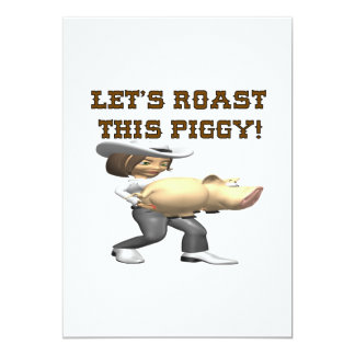 "Lets Roast This Pig 5"" X 7"" Invitation Card"