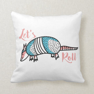 Let's Roll Armadillo Pink Pillow