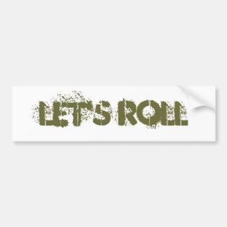 Let's Roll Bumper Sticker