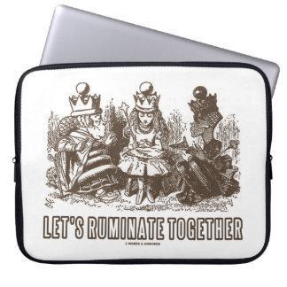 Let's Ruminate Together Wonderland Alice Queens Computer Sleeves