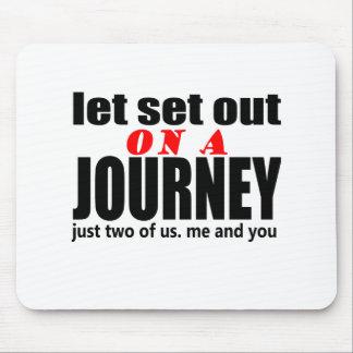 lets set out journey romantic proposals wedding  v mousepad