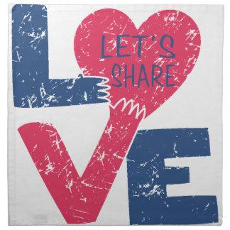 let's share love napkin