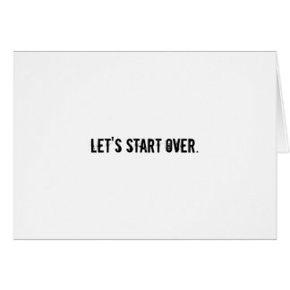 Let's start over card