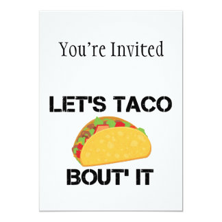 Let's Taco Bout It Card