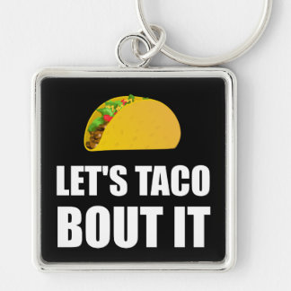Lets Taco Bout It Silver-Colored Square Key Ring