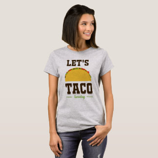 Let's Taco Tuesday, Funny T-Shirt