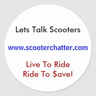 Lets Talk Scooters, www.scooterchatter.com, Liv... Round Sticker