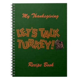 Let's Talk Turkey Spiral Notebooks