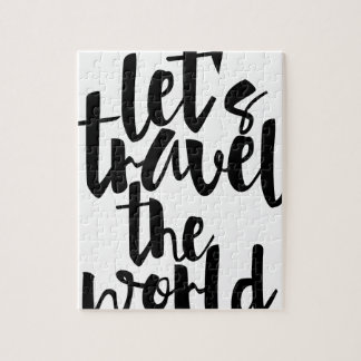 Let's travel the world Quote Jigsaw Puzzle