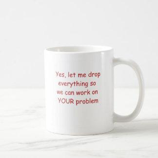 Let's Work on Your Problem Mug