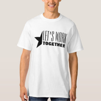 LET'S WORK TOGETHER Men's Tall Hanes T-Shirt