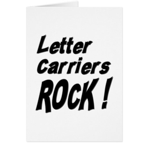 Letter Carriers Rock! Greeting Card