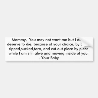 Letter To My Mommy - Pro-Life Bumper Sticker