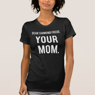 Letters to Dead People: Sigmund Freud T-Shirt