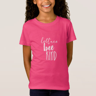 Lettuce Bee Kind Shirt