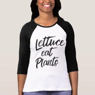 Lettuce Eat Plant Vegetarian and Vegan Humor T-Shirt
