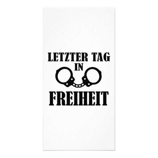 Letzter Tag in Freiheit Picture Card
