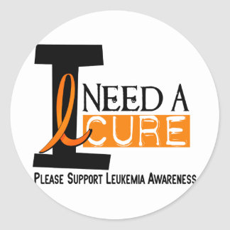 Leukemia Awareness I NEED A CURE 1 Classic Round Sticker