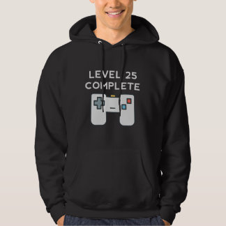 Level 25 Complete 25th Birthday Hoodie