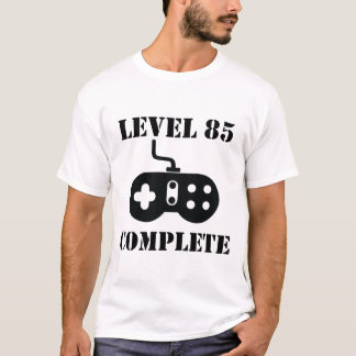 Level 85 Complete 85th Birthday T-Shirt