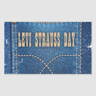 Levi Strauss Day - Appreciation Day Rectangular Sticker